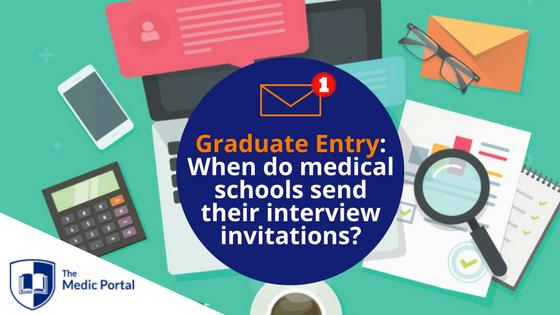 Graduate Entry Medical School Interview Invitations