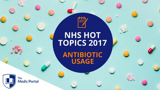 NHS Hot Topics- Antibiotic Usage