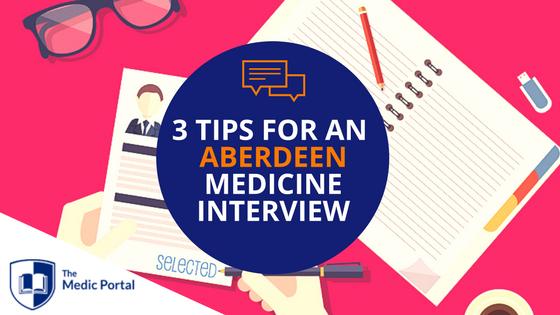 Tips for Aberdeen Medicine Interview
