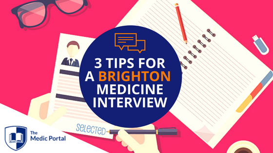 Tips for Brighton Medicine Interview