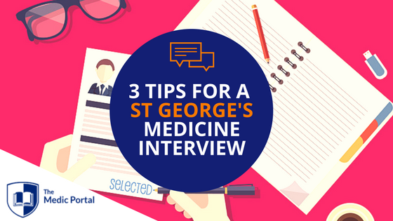 Tips for ST GEORGE'S Medicine Interview