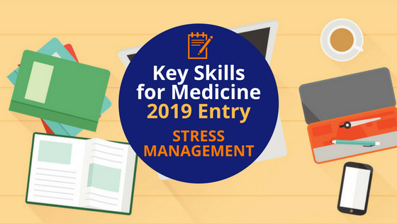 Key Skills for Medicine_ Stress Management