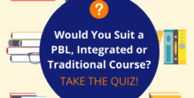 Quiz_ PBL, Integrated or Traditional