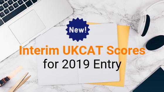 Interim UKCAT Scores 2019 Entry