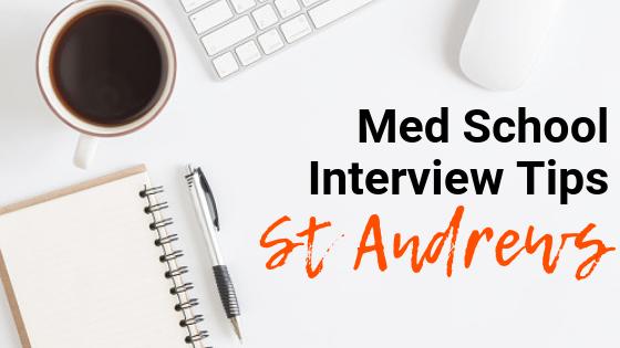 St Andrews - Med School Interview Tips