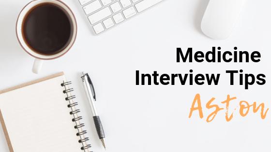 Aston - Med School Interview Tips