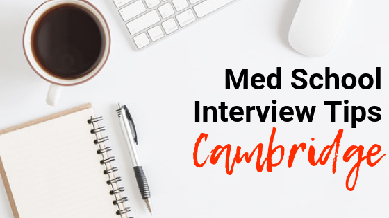 Cambridge - Med School Interview Tips