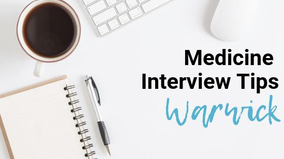 Warwick - Med School Interview Tips